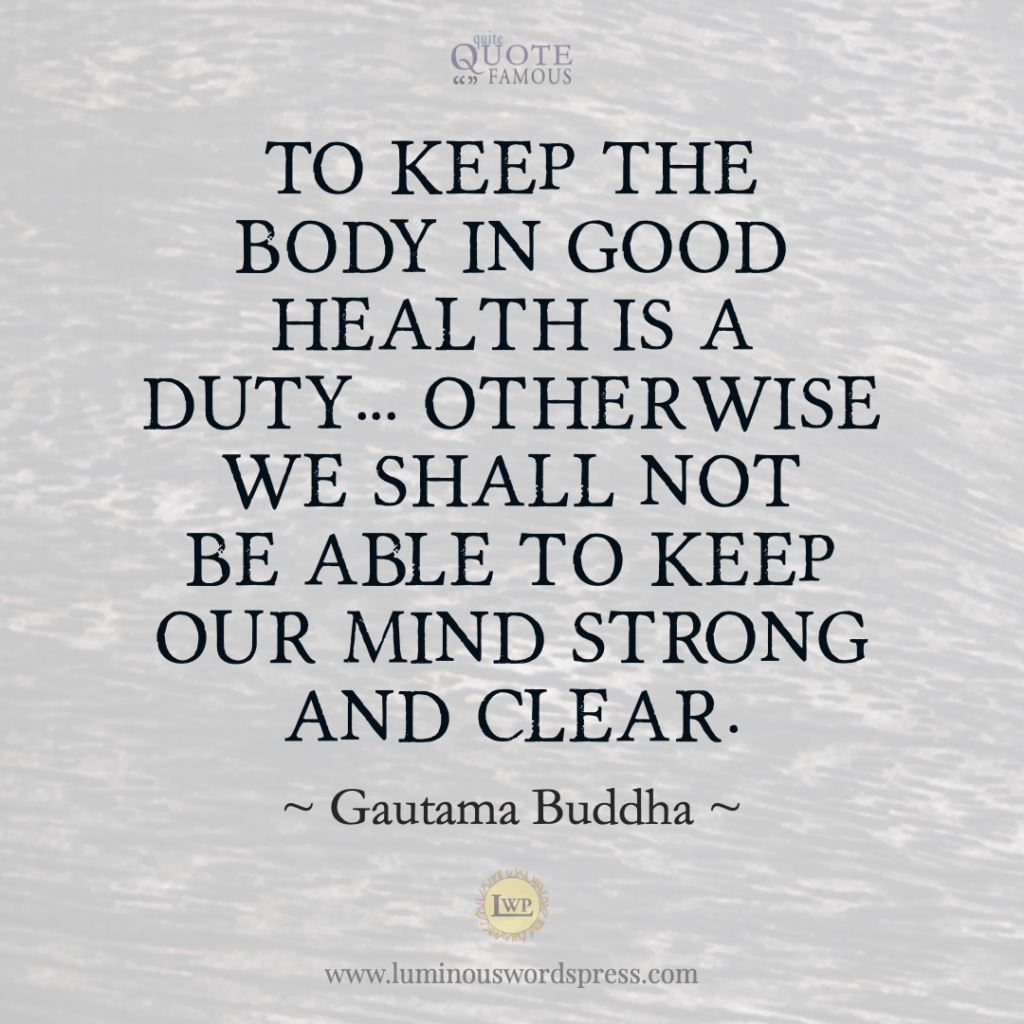 Famous Quotes buddha body health mind