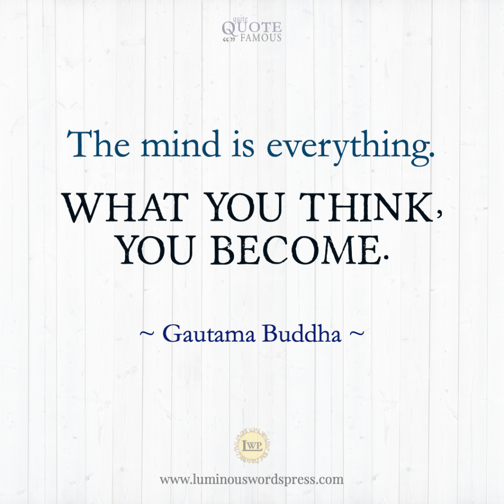 Quote buddha the mind is everything